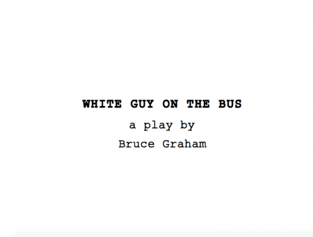 Boiling the Blood: Attending the Read-through of 'White Guy on the Bus'